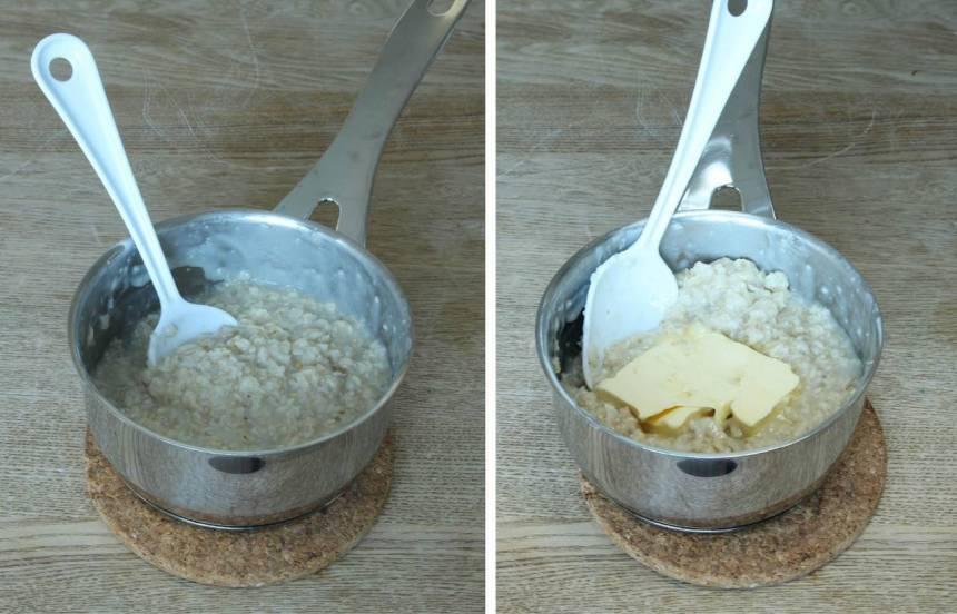 1. Koka ihop havregryn och vatten till en gröt i en kastrull. Lägg i smöret och låt det smälta ihop med gröten. Låt den svalna.